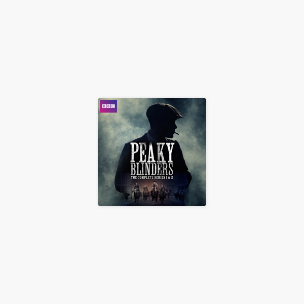 f2d2f8381  Peaky Blinders, Series 1 & 2 on iTunes
