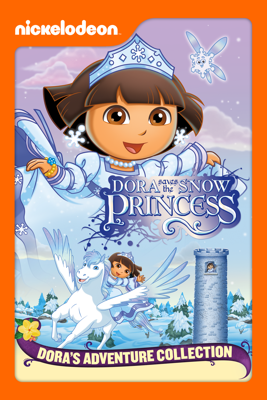 Dora Saves the Snow Princess (Dora the Explorer) - George Chialtas, Allan Jacobsen & Henry Lenardin-Madden
