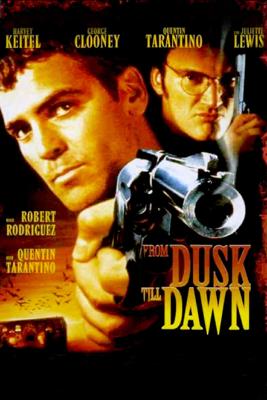 From Dusk Till Dawn - Robert Rodriguez
