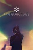 Bring Me the Horizon: Live at Wembley