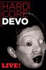 Devo - Devo - Hardcore Live!  artwork