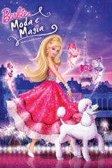 Barbie™: Moda e Magia (Barbie™: A Fashion Fairytale)