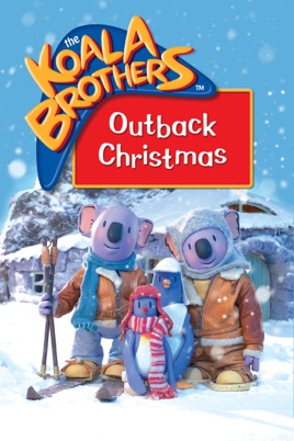 The Koala Brothers: Outback Christmas on iTunes
