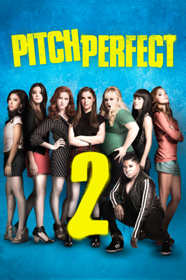 Pitch Perfect 2 Movie Synopsis, Reviews