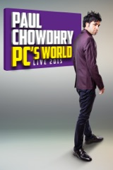 Paul Chowdhry: PC's World - Live 2015