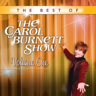 The Best of The Carol Burnett Show, Volumes 1-4 on iTunes