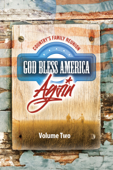 Country's Family Reunion: God Bless America Again, Volume Two