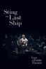 Sting - Sting: The Last Ship - Live At the Public Theater (Live At The Public Theater)  artwork