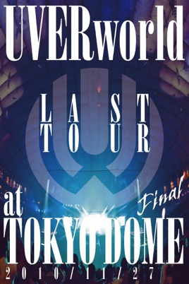 UVERworld: Last Tour Final at Tokyo Dome on iTunes
