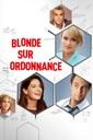 Affiche du film Blonde Sur Ordonnance