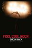 ONE OK ROCK - FOOL COOL ROCK! ONE OK ROCK DOCUMENTARY FILM  artwork