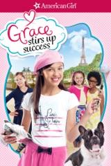 American Girl: Grace rumbo al éxito