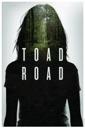 Affiche du film Toad Road