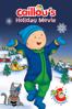 Caillou's Holiday Movie - Nick Rijgersberg