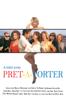 Pret-a-porter - Robert Altman