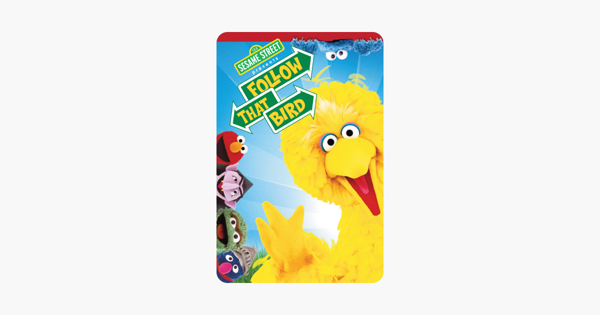 ‎Sesame Street Presents: Follow That Bird on iTunes