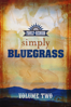 Larry Black - Country's Family Reunion: Simply Bluegrass - Volume Two  artwork