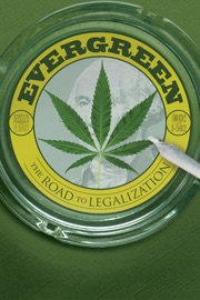Evergreen The Road To Legalization