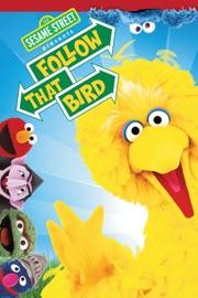 Sesame Street Presents Follow That Bird