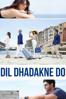 Dil Dhadakne Do - Zoya Akhtar