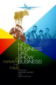 20 Farmers Hit Fame: No Business Like Show Business