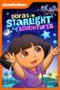 Dora's Starlight Adventures (Dora the Explorer) - George Chialtas & Allan Jacobsen