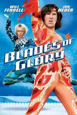 Blades of Glory - Josh Gordon & Will Speck