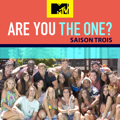 Are You the One ?, Saison 3 - Are You the One ?