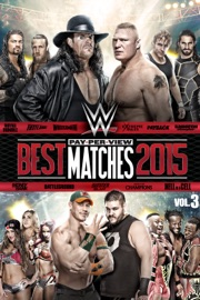 Wwe Best Pay Per View Matches 2015 Volume 3