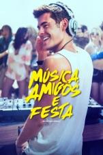 Capa do filme Música, Amigos e Festa