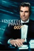 Agente 007: Vendetta privata (Licence to Kill) - Movie Image
