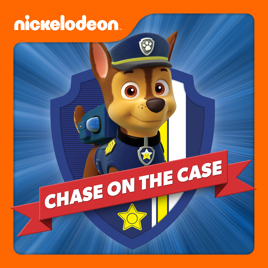 755ae1d8d PAW Patrol, Chase On the Case on iTunes