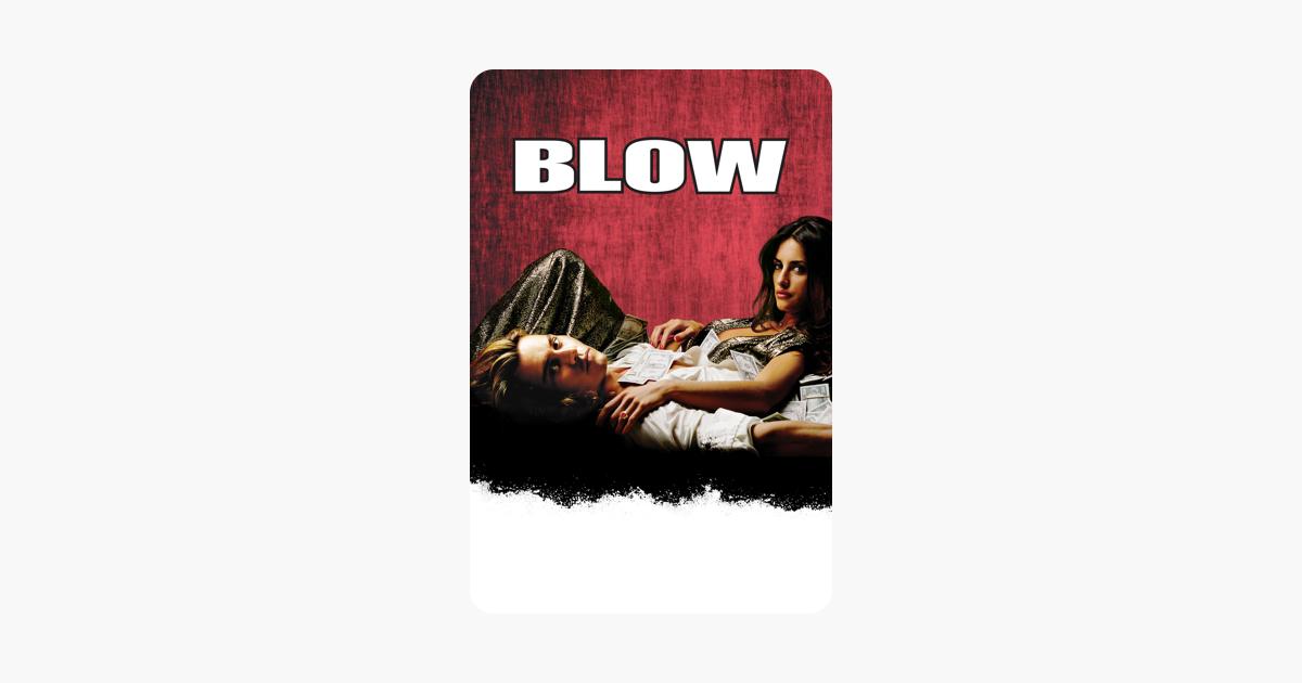 Blow è un film del 2001 diretto da Ted Demme.