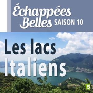 Le charme des lacs italiens - Episode 1