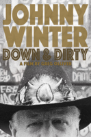 Greg Olliver - Johnny Winter: Down & Dirty artwork