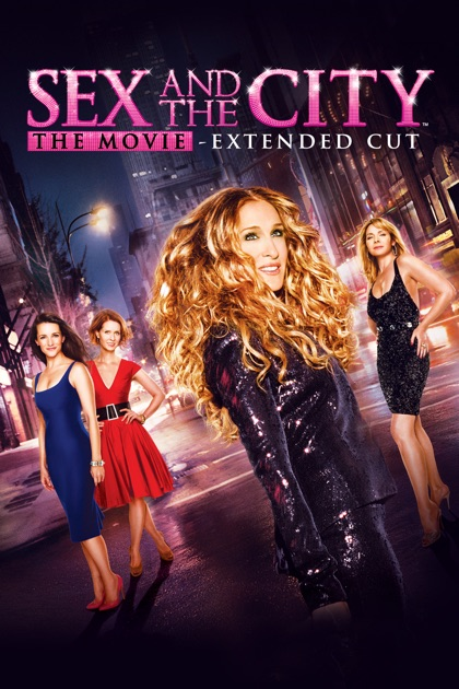 sex and the city the movie extended cut on itunes. Black Bedroom Furniture Sets. Home Design Ideas