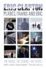 Eric Clapton - Eric Clapton: Planes, Trains and Eric  artwork