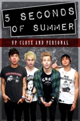 5 Seconds of Summer: Up Close and Personal