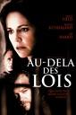 Affiche du film Au-Dela Des Lois