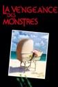 Affiche du film La vengeance des monstres