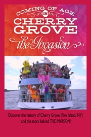 Coming Of Age In Cherry Grove The Invasion