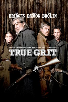 True Grit (2010) - Ethan Coen & Joel Coen