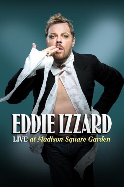 Eddie Izzard Live At Madison Square Garden On Itunes