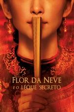 Capa do filme Flor da Neve e o Leque Secreto