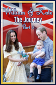William & Kate: The Journey - Part 3