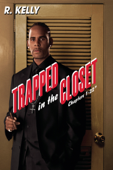 R. Kelly: Trapped In the Closet Chapters 1-22
