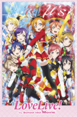 Love Live!: The School Idol Movie