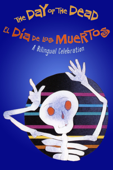 Day of the Dead: A Bilingual Celebration
