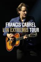 Francis Cabrel: L'In Extremis Tour