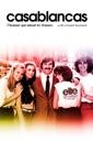 Affiche du film Casablancas : L\'homme qui aimait les femmes
